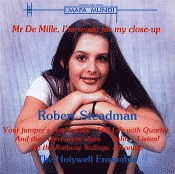 Cover of 'Mr De Mille, I'm ready for my close-up' CD by Robert Steadman